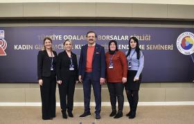 TOBB Kadın Girişimciler Kurulu bilgilendirme toplantısı Ankara'da gerçekleştirildi