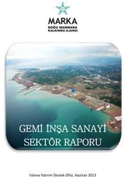 Gemi İnşa Sanayi Sektör Raporu